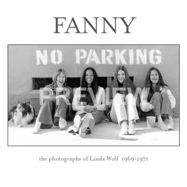 Fanny: The Photographs of Linda Wolf 1969-1971